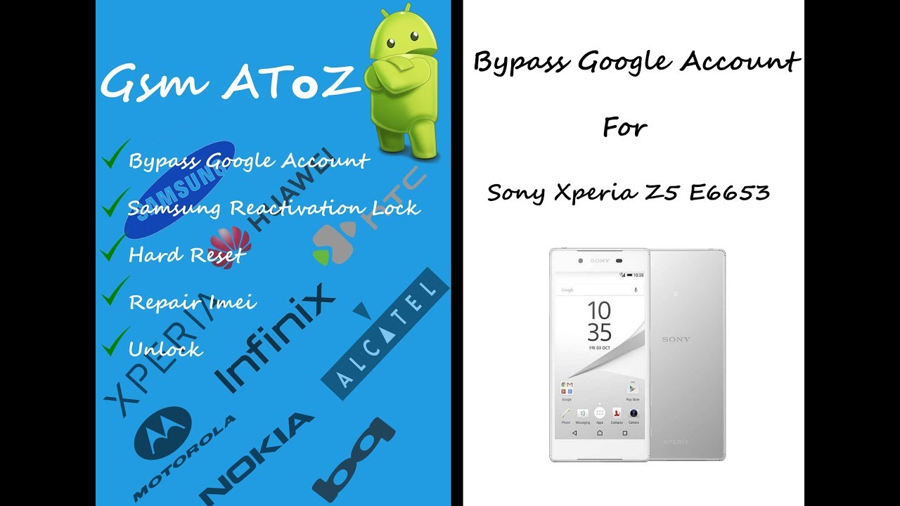 Bypass Google Account Sony Xperia Z5 E6653 Bypass Gmail Account