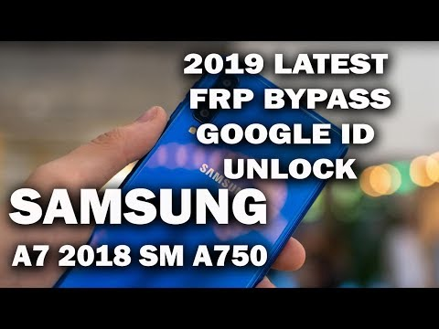 Latest Bypass FRP Google Account Samsung A7 2018 SM A750 without PC