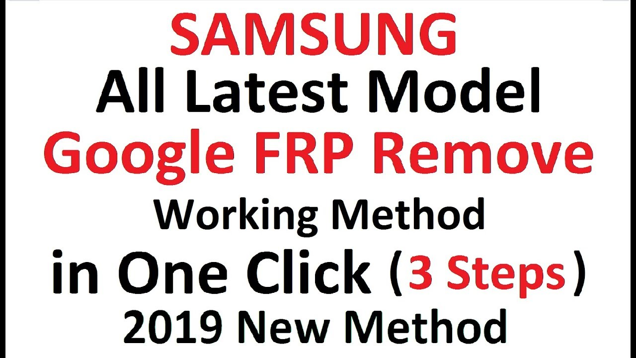 All Latest Samsung Frp Unlock in One Click 2019   Its Working   By Sagar Mobile