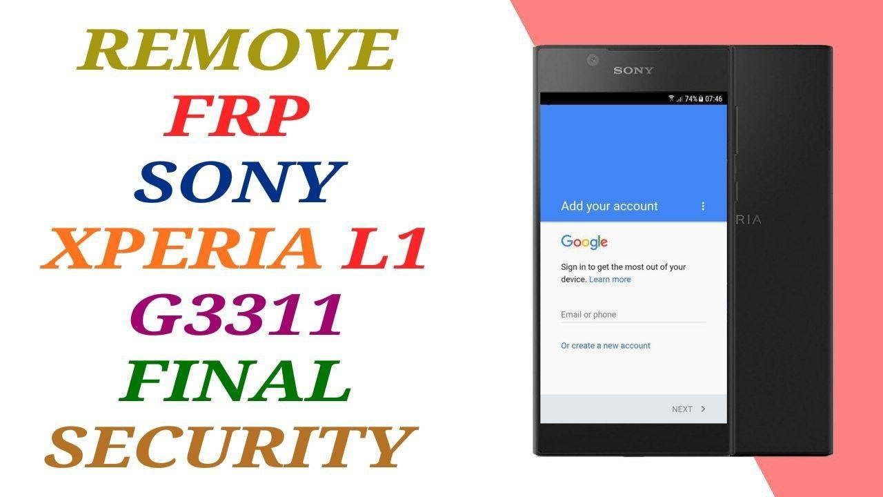 FRP SONY G3311 / REMOVE GOOGLE ACCOUNT SONY XPERIA L1 G3311 ANDROID 7.0
