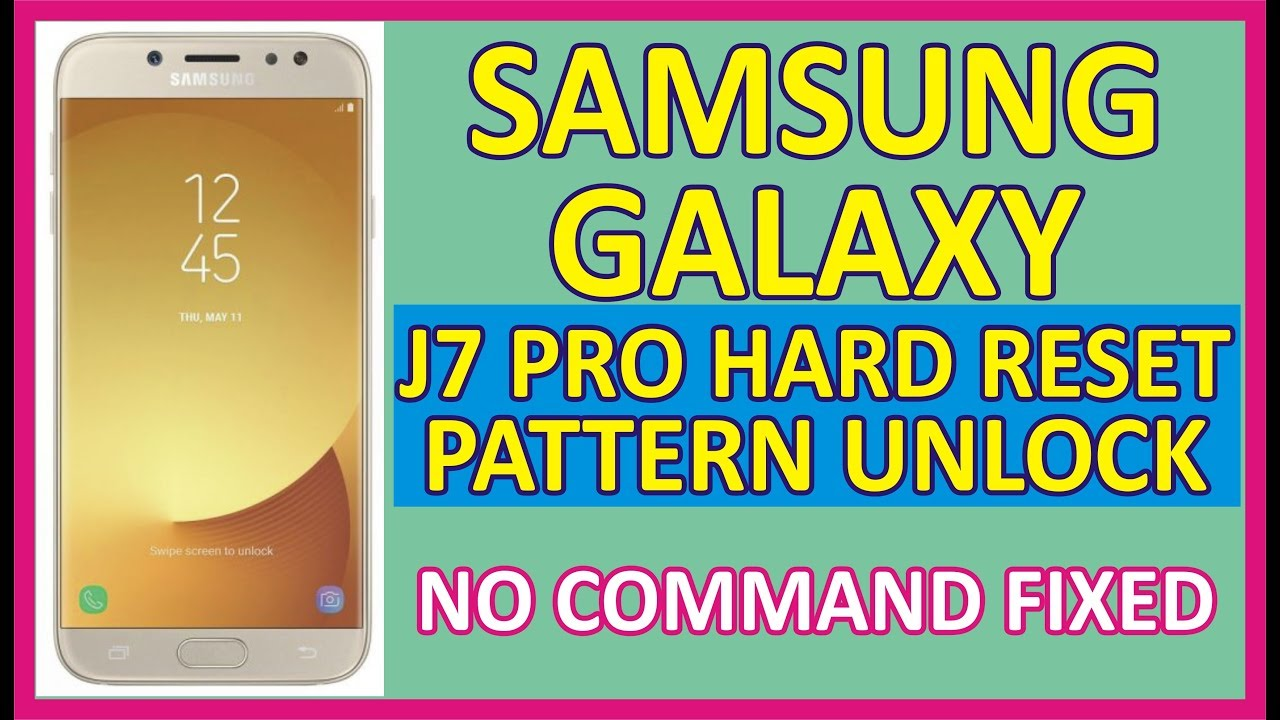 Galaxy J5 And J7 Pattern Unlock And Hard Reset – Dibujos Para Colorear