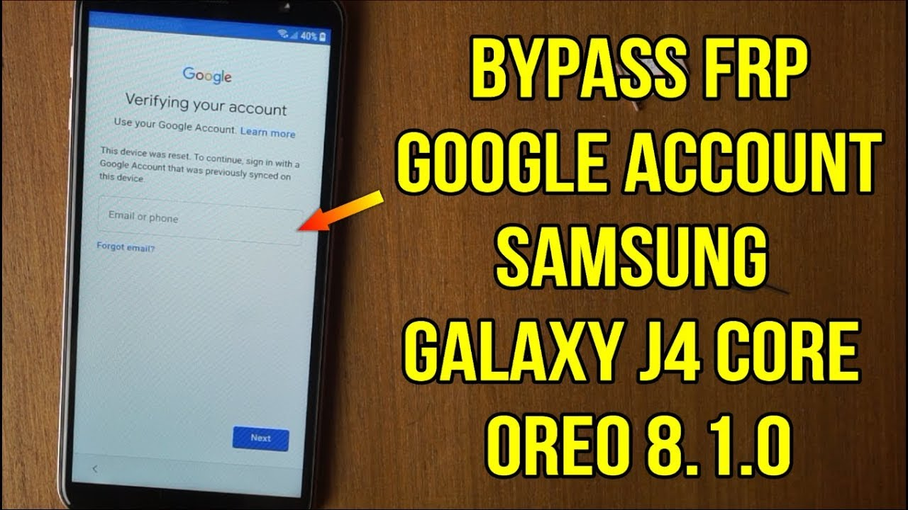 Bypass FRP google account samsung j4 core j410f oreo 8.1.0 binary u1