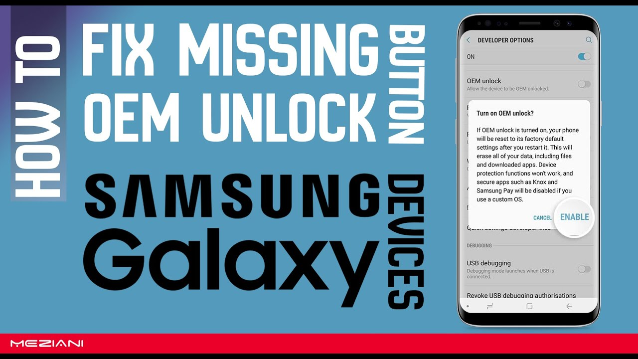 How to Fix Missing OEM Unlock Button SAMSUNG Galaxy Devices