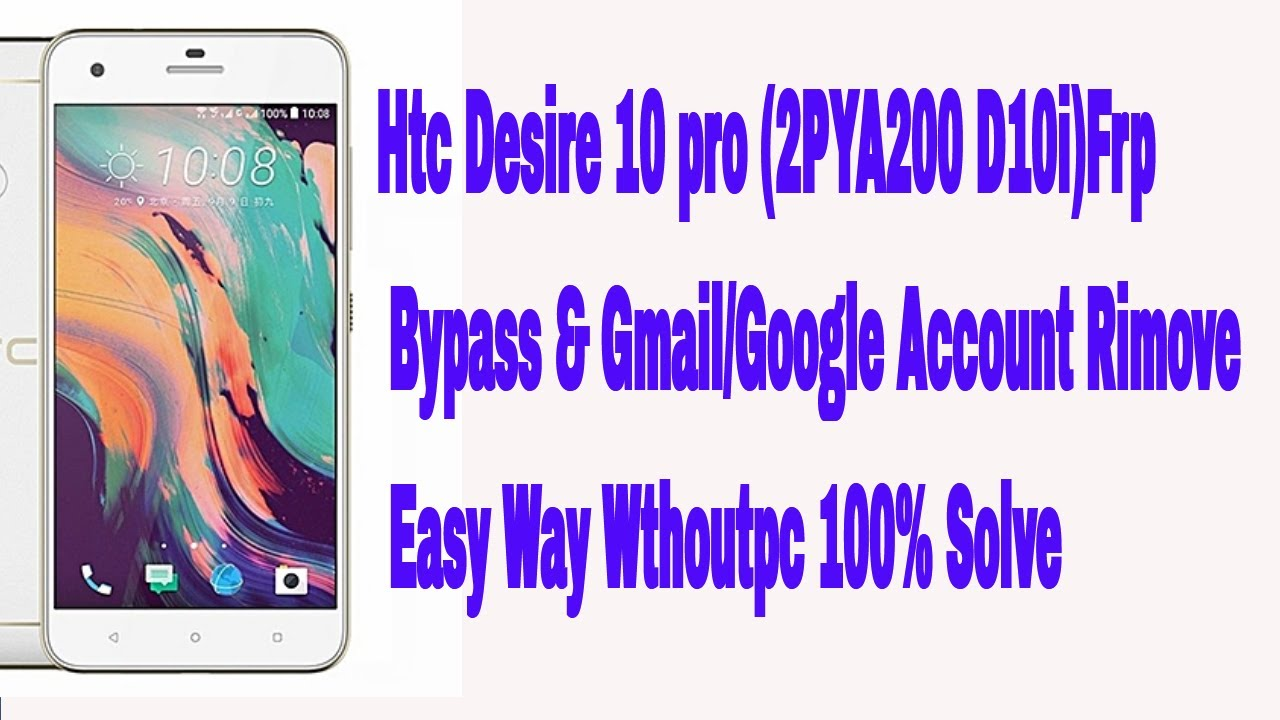 Htc Desire 10 pro (2PYA200 D10i)Frp Bypass &Gmail/Google Account Rimove Easy Way Wthoutpc 100% Solve