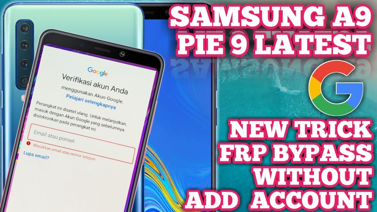 New Trick – Samsung A9 FRP Bypass Without Account – Google Account Lock