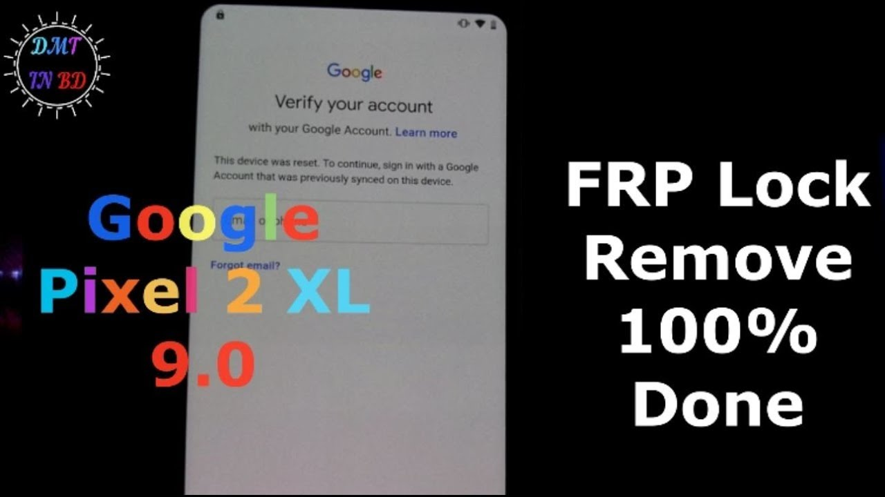 How to Remove FRP Lock / Google Account Lock Google Pixel 2 XL