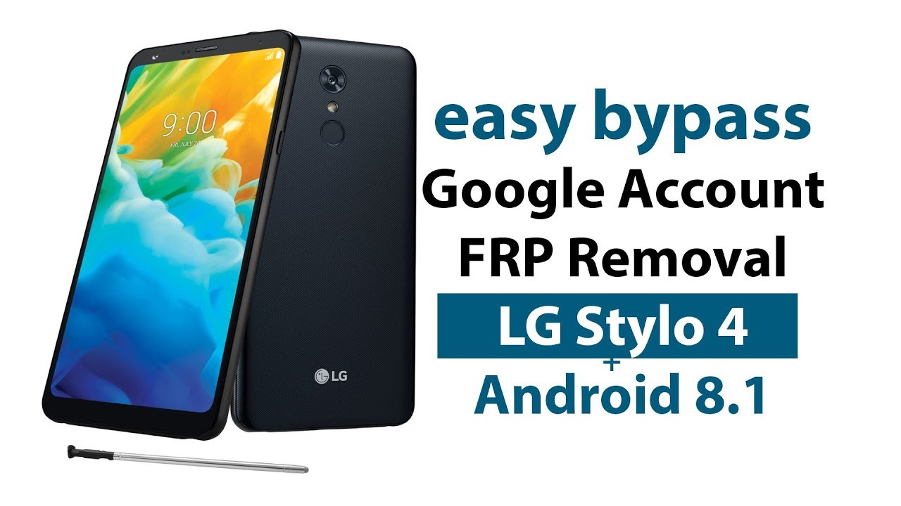 Easy Bypass Google Account Lock LG Stylo 4 Plus FRP Removal without PC 2019