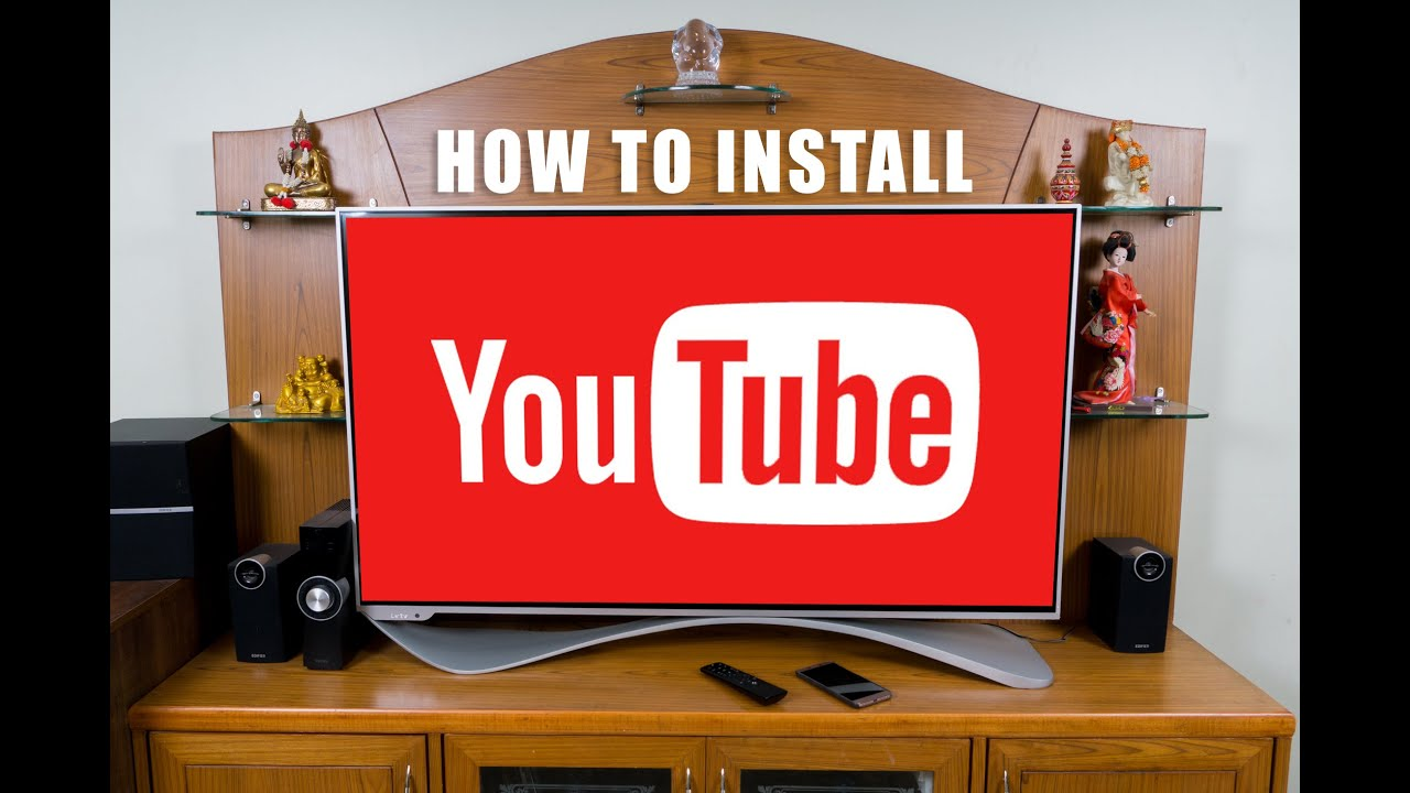 How to install YouTube on Leeco Super TV (Side load)