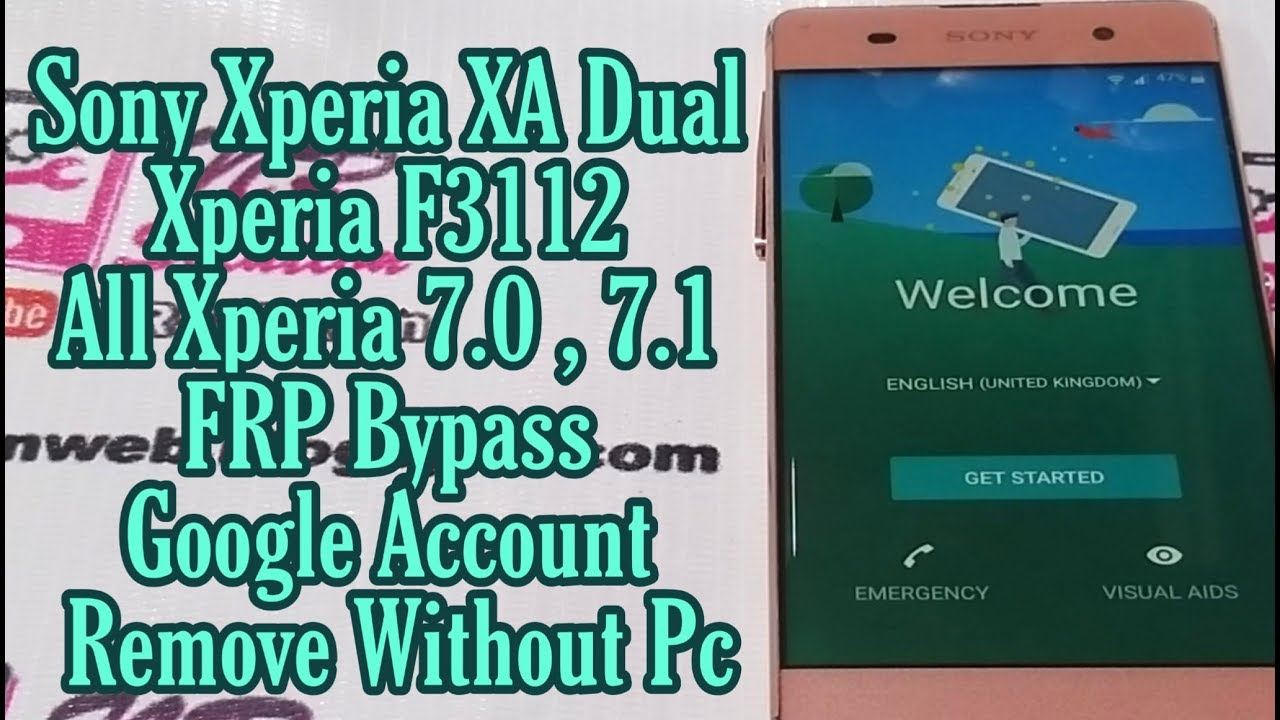 Sony Xperia XA | F3112 | All Xperia 7.0 Or 7.1 FRP Bypass | Google Account Remove Without PC