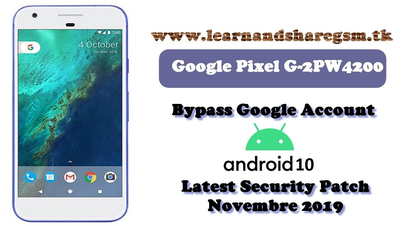 Google Pixel 4/3/2 XL FRP/Google Lock Bypass Android 10 WITHOUT PC – NO TALKBACK | NOV 2019